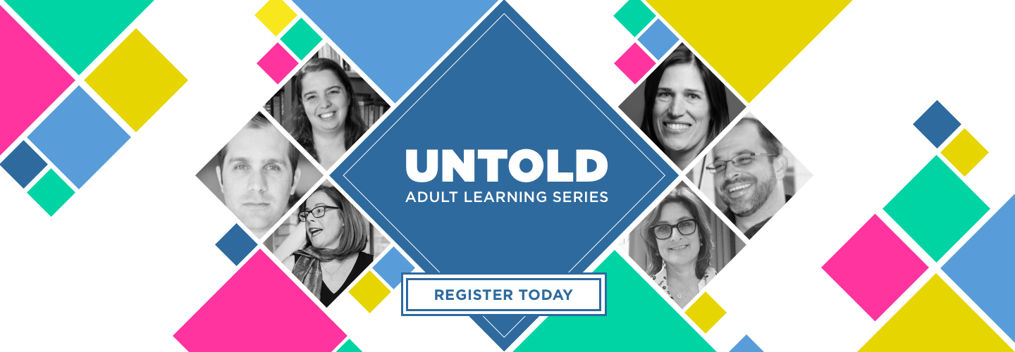 Untold: Adult Lecture Series